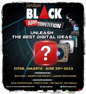 Djarum Black Apps Competition 2013 (Sumber: Blackxperience.com)